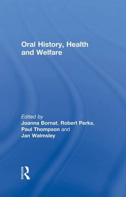 Oral History, Health and Welfare book
