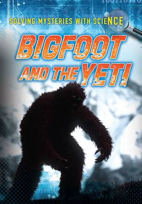 Bigfoot and the Yeti by Mary Colson