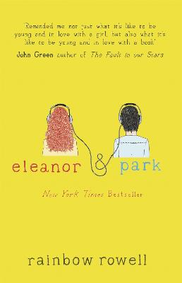 Eleanor & Park by Rainbow Rowell