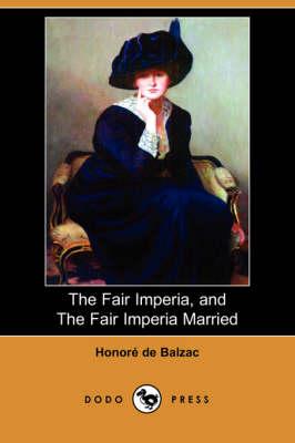 Fair Imperia, and the Fair Imperia Married (Dodo Press) book