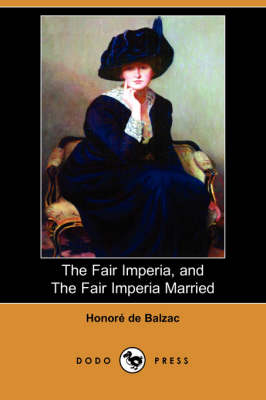 Fair Imperia, and the Fair Imperia Married (Dodo Press) book