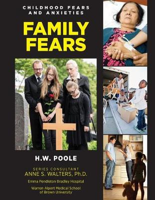 Family Fears by Hilary W Poole