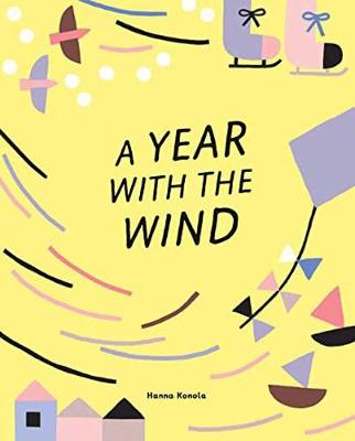 A Year with the Wind by Hanna Konola