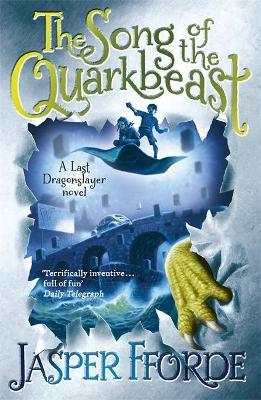 The Song of the Quarkbeast by Jasper Fforde