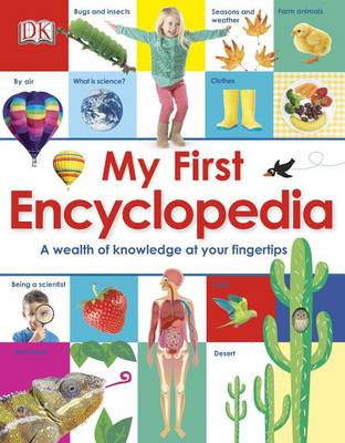 My First Encyclopedia by DK Publishing