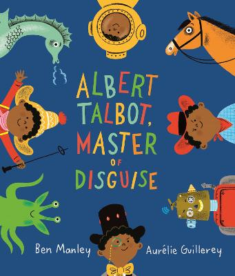 Albert Talbot: Master of Disguise book