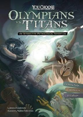 Olympians vs. Titans:  An Interactive Mythological Adventure by Jessica Gunderson