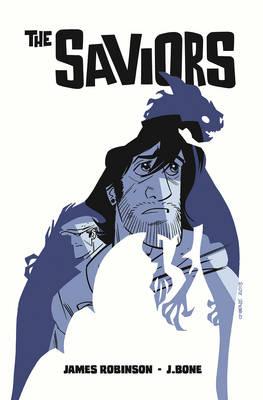 The Saviors by J. Bone