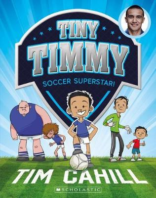Tiny Timmy #11: Playing Up! by Tim Cahill