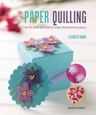 Paper Quilling by Elizabeth Moad