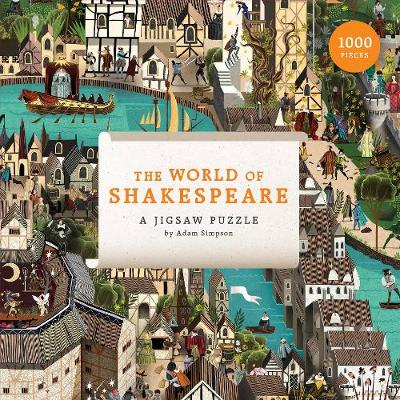 World of Shakespeare, The:1000 Piece Jigsaw Puzzle: 1000 Piece Jigsaw Puzzle by Adam Simpson