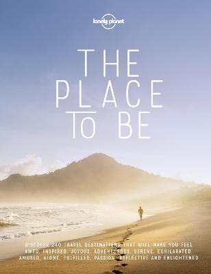 The Place To Be by Lonely Planet