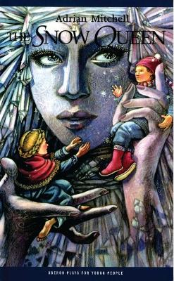 The Snow Queen by Adrian Mitchell