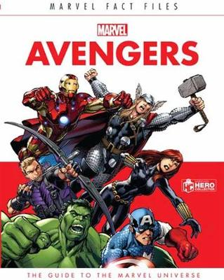 Marvel Fact Files: The Avengers by Alan Cowsill