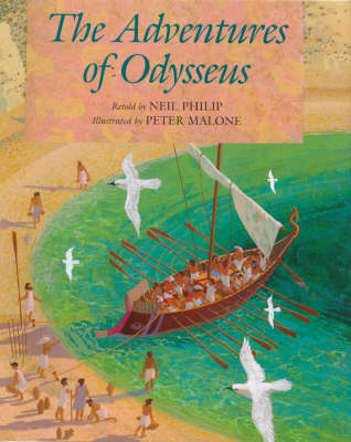 The Adventures Of Odysseus: The Longest Journey by Neil Philip