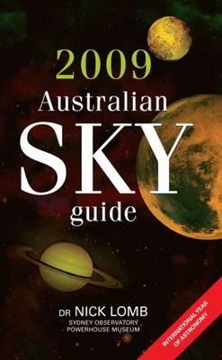 2009 Australian Sky Guide by Dr. Nick Lomb