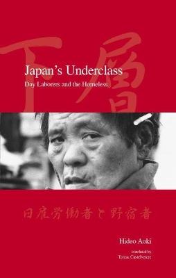 Japan's Underclass by Hideo Aoki