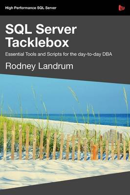 SQL Server Tacklebox by Rodney Landrum