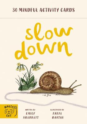 Slow Down: 30 mindful activity cards book
