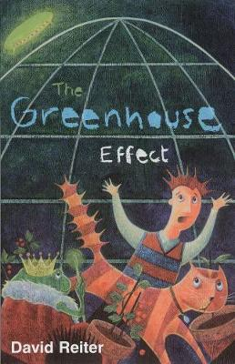 The Greenhouse Effect by David P. Reiter