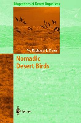 Nomadic Desert Birds by W. Richard J. Dean