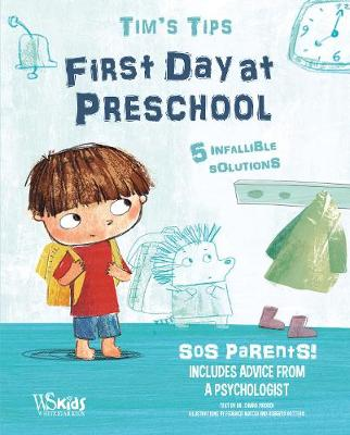 First Day at Nursery School - Tim's Tips book