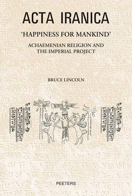 'Happiness for Mankind' by Bruce Lincoln