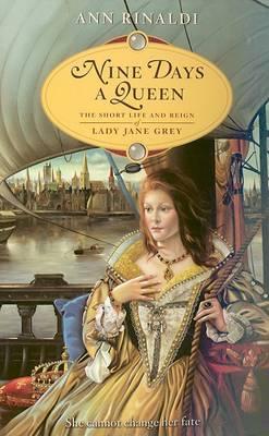 Nine Days A Queen by Ann Rinaldi