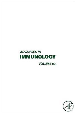 Advances in Immunology  Volume 99 by Frederick W. Alt