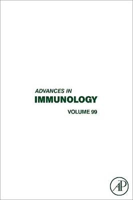 Advances in Immunology  Volume 99 by Frederick W. Alt