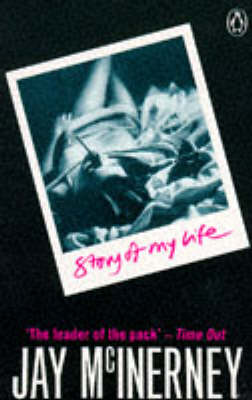 Story of My Life by Jay McInerney
