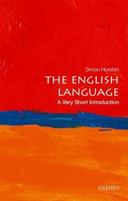 The English Language: A Very Short Introduction by Simon Horobin