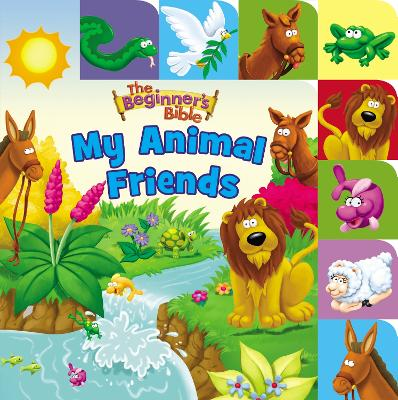 The Beginner's Bible My Animal Friends: A Point and Learn tabbed board book by Zondervan