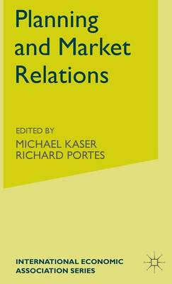 Planning and Market Relations by Michael Kaser