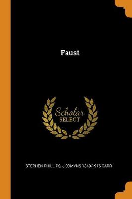Faust by Stephen Phillips