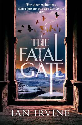 The Fatal Gate by Ian Irvine
