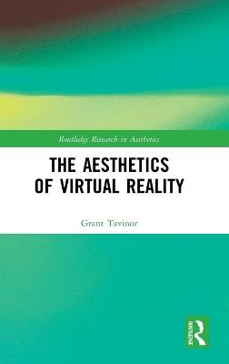 The Aesthetics of Virtual Reality book