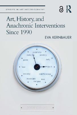 Art, History, and Anachronic Interventions Since 1990 book