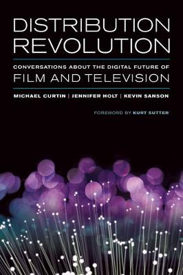 Distribution Revolution by Dr. Michael Curtin