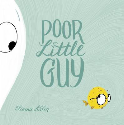 Poor Little Guy by Elanna Allen