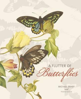 A Flutter of Butterflies by Michael F. Braby