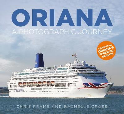 Oriana: A Photographic Journey by Rachelle Cross