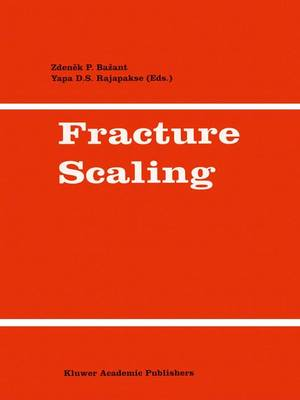 Fracture Scaling by Zdenek P. Bazant