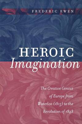 Heroic Imagination by Frederic Ewen