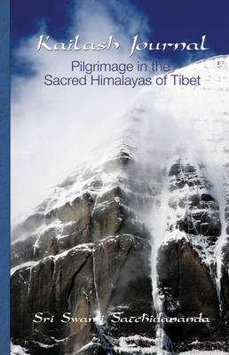 Kailash Journal by Sri Swami Satchidananda
