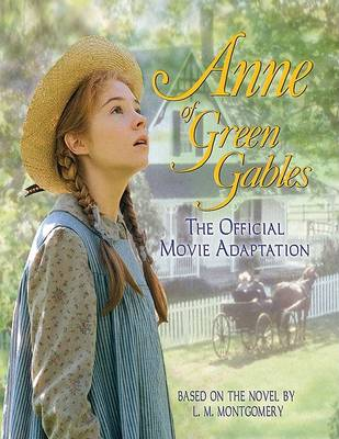 Anne of Green Gables by Kevin Sullivan