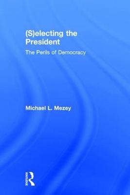 (S)electing the President book