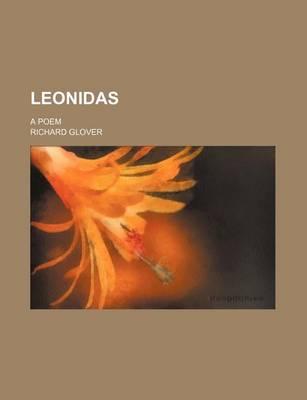 Leonidas; A Poem by Senior Lecturer Richard Glover