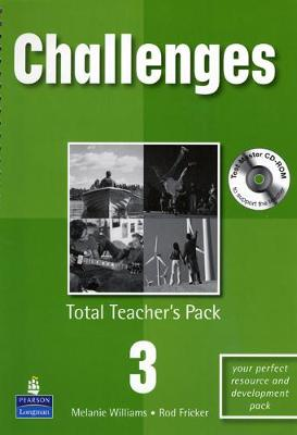 Challenges Total Teachers Pack 3 & Test Master CD-Rom 3 Pack by Melanie Williams