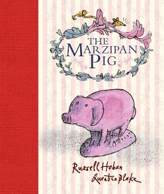 Marzipan Pig by Russell Hoban